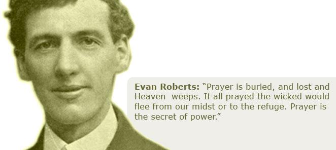 Evan Roberts Quote