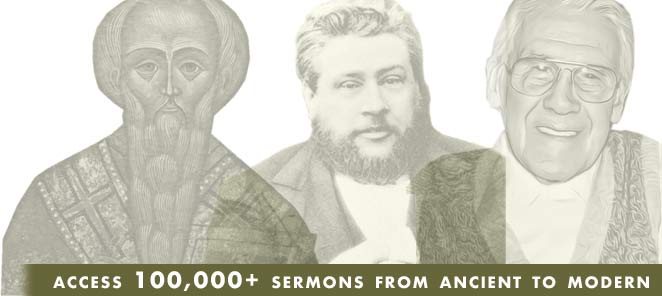 Access over 100,000+ Sermons from Ancient to Modern